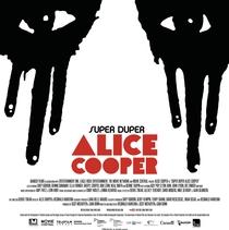 Super Duper Alice Cooper - Poster / Capa / Cartaz - Oficial 1