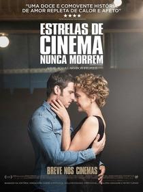 Estrelas de Cinema Nunca Morrem - Poster / Capa / Cartaz - Oficial 5