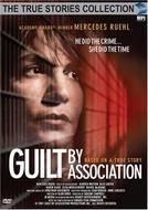 Em Má Companhia (Guilt by Association)