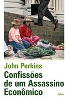 Confissões de um assassino econômico (Confessions of an Economic Hit Man)