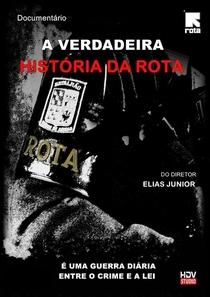 A Verdadeira História da ROTA - Poster / Capa / Cartaz - Oficial 1