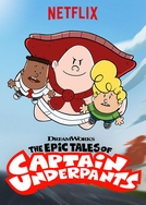 As Épicas Aventuras do Capitão Cueca (2ª Temporada) (The Epic Tales of Captain Underpants (Season 2))