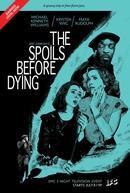 The Spoils Before Dying (The Spoils Before Dying)