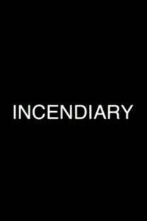 Incendiary Cinema - Poster / Capa / Cartaz - Oficial 1