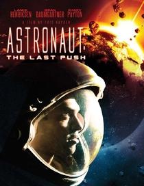 Astronaut: The Last Push - Poster / Capa / Cartaz - Oficial 1
