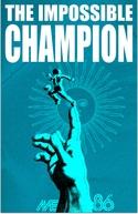 O Campeão Impossível (El Campeón Imposible)