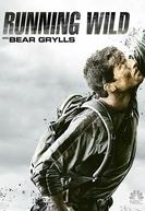 Celebridades à Prova de Tudo (3ª Temporada) (Running Wild with Bear Grylls (Season 3))