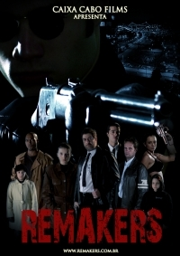 Remakers - Poster / Capa / Cartaz - Oficial 1