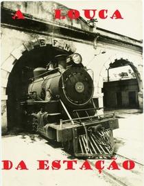 A Louca da Estação - Poster / Capa / Cartaz - Oficial 1