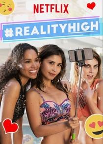 #REALITYHIGH - Poster / Capa / Cartaz - Oficial 4