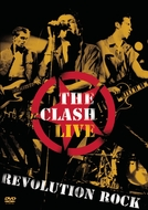 The Clash - Live - Revolution Rock (The Clash - Live - Revolution Rock)