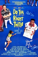Faça a Coisa Certa (Do the Right Thing)