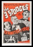 Mestres do entretenimento (Termites of 1938)