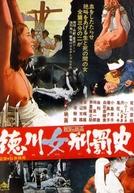 O Sadismo de Shogun (Tokugawa onna keibatsu-shi)
