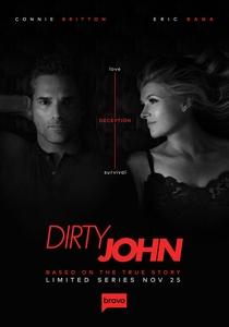 Dirty John - O Golpe do Amor (1ª Temporada) - Poster / Capa / Cartaz - Oficial 1