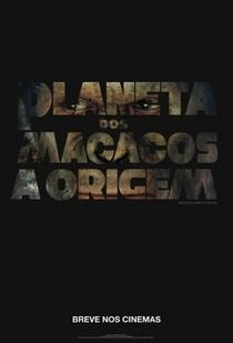 Planeta dos Macacos: A Origem - Poster / Capa / Cartaz - Oficial 6