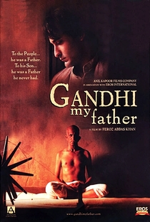 Gandhi, My Father - Poster / Capa / Cartaz - Oficial 2