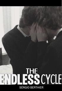 The Endless Cycle - Poster / Capa / Cartaz - Oficial 1