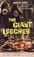 O Ataque das Sanguessugas Gigantes (Attack of the Giant Leeches)