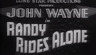Randy Rides Alone (1934) - John Wayne, Watch Full Length Western Movie