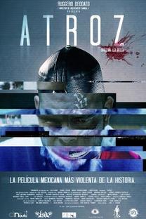 Atroz - Poster / Capa / Cartaz - Oficial 2
