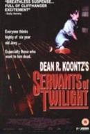 Servants of Twilight (Servants of Twilight)