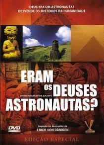 Eram os Deuses Astronautas? - Poster / Capa / Cartaz - Oficial 4