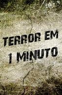 Terror em 1 Minuto (Terror em 1 Minuto)
