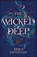 The Wicked Deep (The Wicked Deep)
