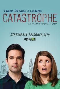 Catastrophe: Sem Compromisso (1ª Temporada) - Poster / Capa / Cartaz - Oficial 1