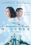 Ela lembra, ele esquece (Na yi tian wo men hui fei)