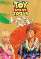 Curtas Toy Story: Férias no Havaí (Toy Story Toons: Hawaiian Vacation)
