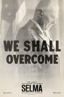 Selma: Uma Luta Pela Igualdade - Poster / Capa / Cartaz - Oficial 8