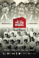 Avisem Que Estamos Chegando: A História dos Colégios e Universidades Negras (Tell Them We Are Rising: The Story of Black Colleges and Universities)