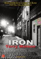 Iron Terry Malone (Iron Terry Malone)