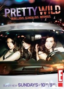 Pretty Wild - Poster / Capa / Cartaz - Oficial 1
