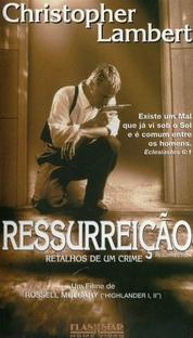 Ressurreição - Retalhos de um Crime - Poster / Capa / Cartaz - Oficial 2