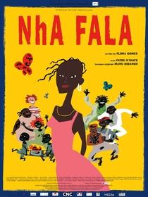 Nha Fala - Poster / Capa / Cartaz - Oficial 1