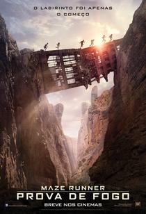 Maze Runner: Prova de Fogo - Poster / Capa / Cartaz - Oficial 3
