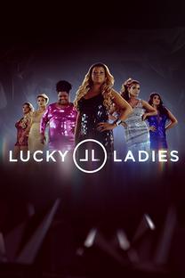 Lucky Ladies Brasil (1ª Temporada) - Poster / Capa / Cartaz - Oficial 2