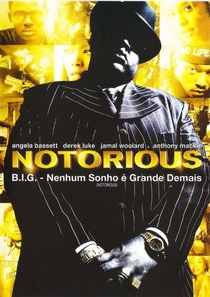 Notorious B.I.G. - Nenhum Sonho é Grande Demais - Poster / Capa / Cartaz - Oficial 4