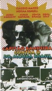 O Capitão Bandeira contra o Dr. Moura Brasil - Poster / Capa / Cartaz - Oficial 1