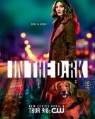 In The Dark (1ª Temporada) (In The Dark (Season 1))