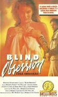 Cega Obsessão (Blind Obsession)