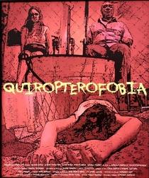Quiropterofobia - Poster / Capa / Cartaz - Oficial 1