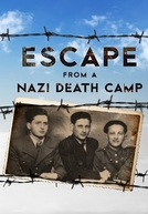 Fuga do Campo Nazista (Escape From a Nazi Death Camp)