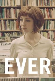 Ever - Poster / Capa / Cartaz - Oficial 1
