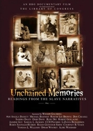Memórias Sem Corrente: Narrativas dos Escravos (Unchained Memories: Readings From The Slave Narratives)
