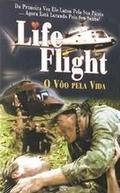 O Vôo pela Vida (Life Flight: The Movie)