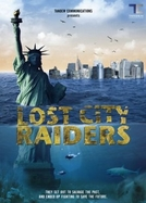 Os Invasores da Cidade Perdida (Lost City Raiders)